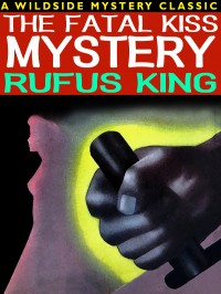 The Fatal Kiss Mystery cover - click to view full size