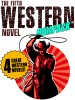 The Fifth Western Novel MEGAPACK ™: 4 Novels of the Old West
