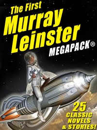 The First Murray Leinster MEGAPACK ® cover - click to view full size