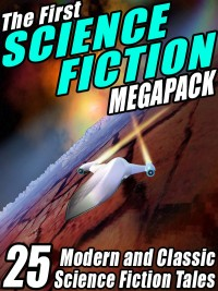 The First Science Fiction MEGAPACK ® cover - click to view full size