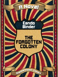 The Forgotten Colony cover - click to view full size