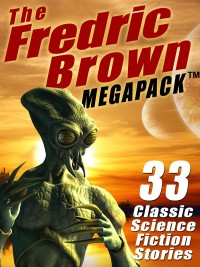 The Fredric Brown MEGAPACK ® cover - click to view full size