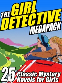 The Girl Detective Megapack cover - click to view full size