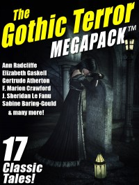 The Gothic Terror MEGAPACK ™ cover - click to view full size
