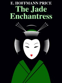 The Jade Enchantress cover - click to view full size