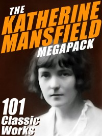 The Katherine Mansfield Megapack cover - click to view full size