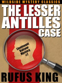 The Lesser Antilles Case: A Lt. Valcour Mystery #7 cover - click to view full size