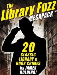 The Library Fuzz MEGAPACK ™: The Complete Hal Johnson Series cover - click to view full size