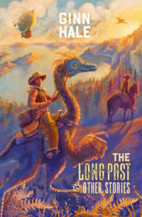 The Long Past and Other Stories