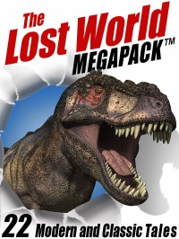 The Lost World MEGAPACK ™ cover - click to view full size