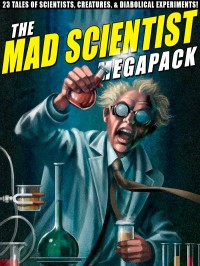 The Mad Scientist Megapack cover - click to view full size