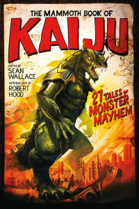 The Mammoth Book of Kaiju cover - click to view full size