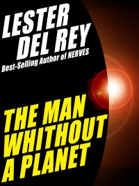 The Man Without a Planet cover - click to view full size
