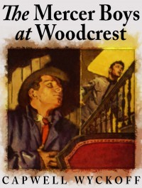 The Mercer Boys at Woodcrest cover - click to view full size