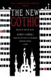 The New Gothic: Don't Embrace the Darkness, Fear It