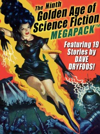 The Ninth Golden Age of Science Fiction MEGAPACK ™: Dave Dryfoos cover - click to view full size