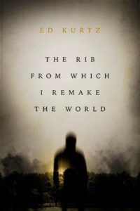 The Rib From Which I Remake the World cover - click to view full size