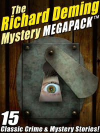 The Richard Deming Mystery MEGAPACK ™ cover - click to view full size