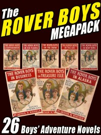 The Rover Boys Megapack cover - click to view full size
