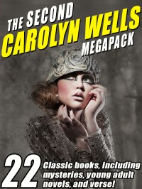 The Second Carolyn Wells Megapack cover - click to view full size