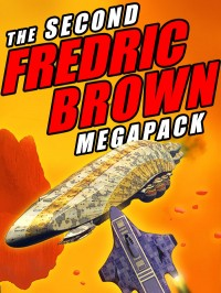 The Second Fredric Brown Megapack cover - click to view full size