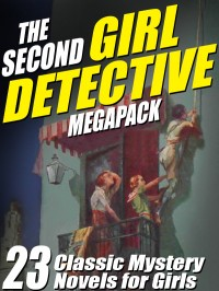 The Second Girl Detective Megapack cover - click to view full size