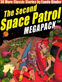 The Second Space Patrol MEGAPACK ™ cover - click to view full size