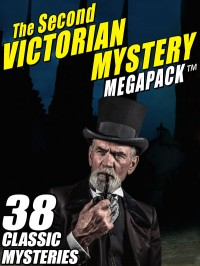 The Second Victorian Mystery MEGAPACK ™ cover - click to view full size