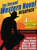 The Second Western Novel MEGAPACK ™: 4 Great Western Novels