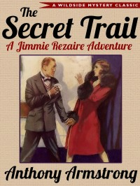 The Secret Trail (Jimmy Rezaire #2) cover - click to view full size