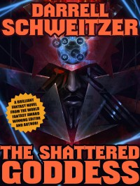 The Shattered Goddess cover - click to view full size
