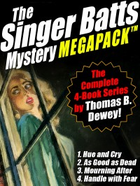 The Singer Batts Mystery MEGAPACK ™ cover - click to view full size