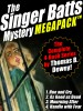 The Singer Batts Mystery MEGAPACK ™