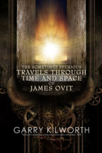 The Sometimes Spurious Travels Through Time and Space of James Ovit cover - click to view full size