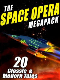 The Space Opera Megapack cover - click to view full size