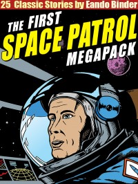The Space Patrol Megapack cover - click to view full size