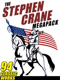 The Stephen Crane Megapack cover - click to view full size