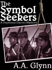 The Symbol Seekers: A Septimus Dacers Mystery cover - click to view full size