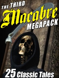 The Third Macabre Megapack cover - click to view full size
