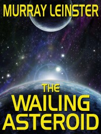The Wailing Asteroid cover - click to view full size