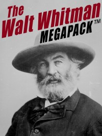 The Walt Whitman MEGAPACK ™ cover - click to view full size