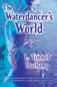 The Waterdancer's World cover - click to view full size