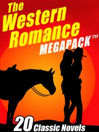 The Western Romance MEGAPACK ™ cover - click to view full size