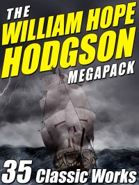 The William Hope Hodgson Megapack cover - click to view full size