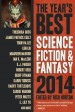 The Year's Best Science Fiction and Fantasy 2014