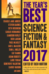 The Year's Best Science Fiction and Fantasy, 2017 Edition cover - click to view full size