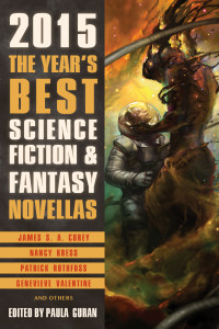 The Year's Best Science Fiction and Fantasy Novellas: 2015 cover - click to view full size