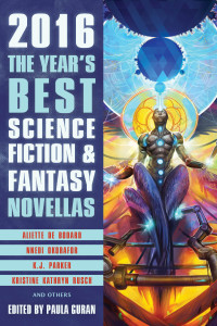 The Year's Best Science Fiction and Fantasy Novellas, 2016 cover - click to view full size