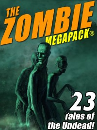 The Zombie MEGAPACK ® cover - click to view full size