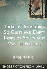 There Is Something So Quiet and Empty Inside of You That It Must Be Precious cover - click to view full size